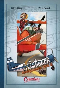 Aviateurs tome 2 :