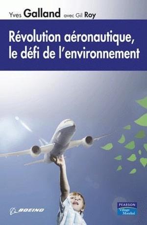 Révolution aéronautique, le défi de l'environnement