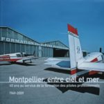 Montpellier, entre ciel et mer