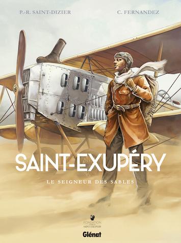 Saint Exupéry, le seigneur des sables