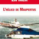 Sauvetage en mer, l'hélico de Maupertus