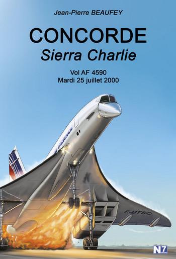 Livre : Retour sur l'accident du Concorde Sierra Charlie - Aerobuzz