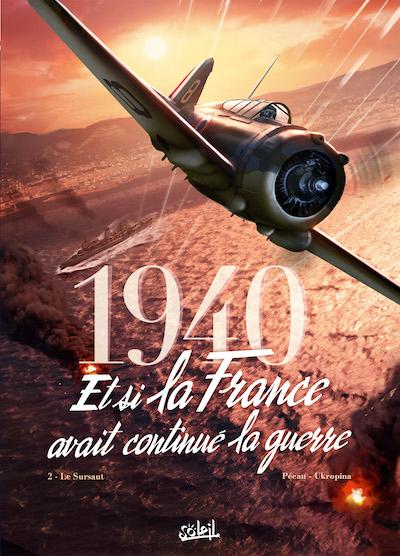 1940, Et si la France avait continué la guerre T2 Le sursaut
