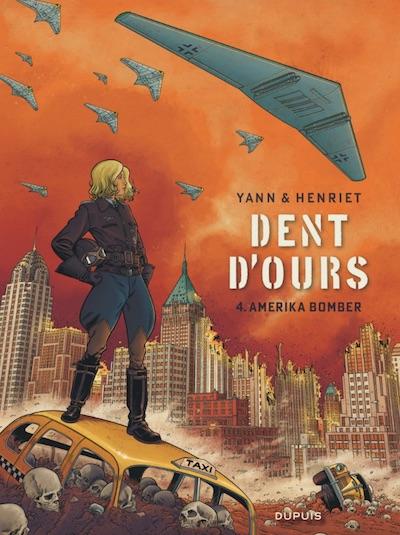 Dent d'ours T.4 Amerika Bomber