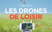 Les drones de loisirs (2e édition)