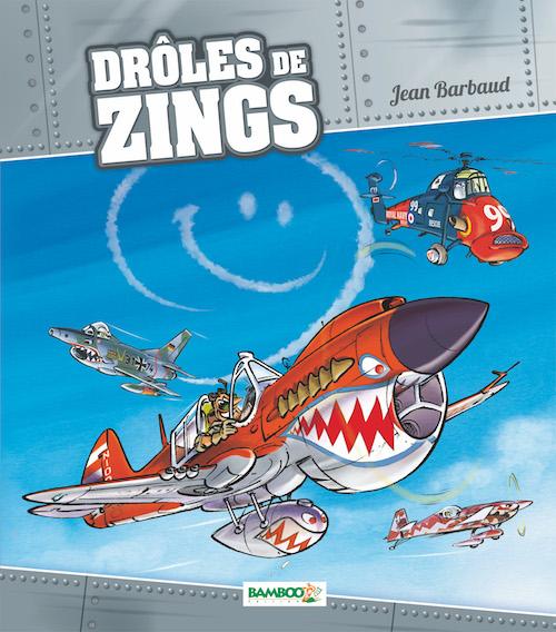 DROLES DE ZINGS - copie