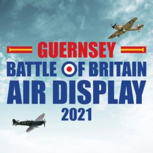 Battle of Britain Air Display Guernsey 2021 @ St Peter Port Seafront – Guernsey Iles Anglo Normandes